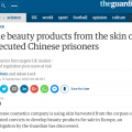 The beauty products from the skin of executed Chinese prisoners